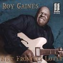 Roy Gaines - Frontier Lover